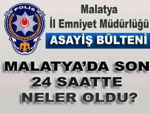Malatya Asayi Haberleri